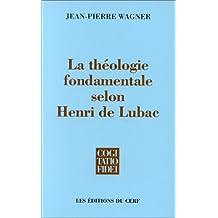 La théologie fondamentale selon Henri de Lubac