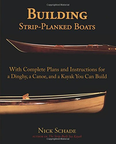 Building Strip-Planked Boats por Nick Schade