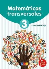 Matematicas Transversales 3 por Rosario Gonzalez Vigil