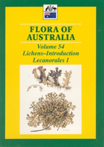 Lichens--Introduction, Lecanorales 1: Lichens - Introduction Lecanorales 1 (Flora of Australia Series, Band 54)