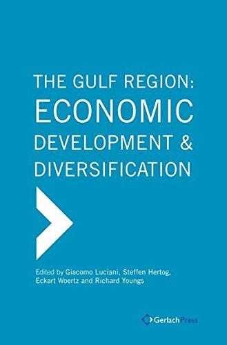 The Gulf Region: Economic Development and Diversification (4 Bände)