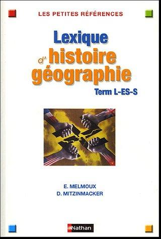 Lexique d'histoire-gographie Tle L-ES-S