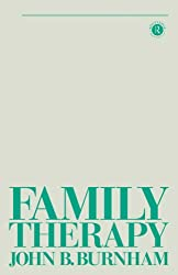Family Therapy: First Steps Towards a Systemic Approach (Tavistock Library of Social Work Practice)