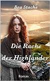 Bea Stache: Die Rache der Highlander