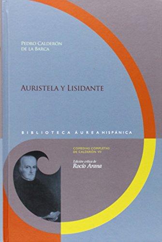 Auristela y Lisidante (Biblioteca áurea hispánica)