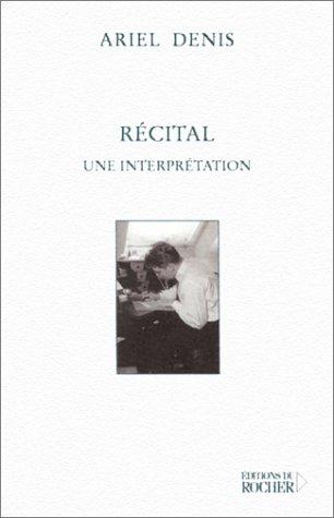 Récital : Une interprétation