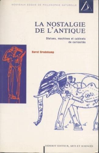 La nostalgie de l'antique : Statues, machines et cabinets de curiosités