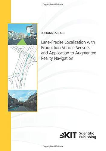 Lane-Precise Localization with Production Vehicle Sensors and Application to Augmented Reality Navigation (Schriftenreihe / Institut für Mess- und ... Karlsruher Institut für Technologie) - Erweiterte Filter