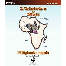 L'histoire de Mali, l'éléphante sourde (Collection Enfant Santé)