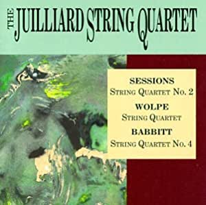 Juilliard String Quartet Plays Sessions, Babbitt and Wolpe [IMPORT]