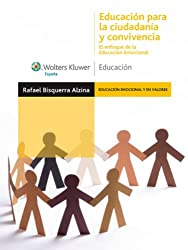Educación para la ciudadanía y convivencia (Educación emocional y en valores) (Spanish Edition)