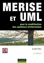 Merise et UML pour la modélisation des systèmes d'information : Un guide complet avec des études de cas