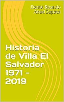 Historia de Villa El Salvador 1971 - 2019 Descargar ebooks Epub