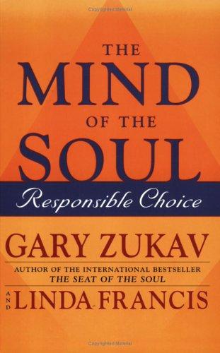 The Mind of the Soul par Gary Zukav, Linda Francis