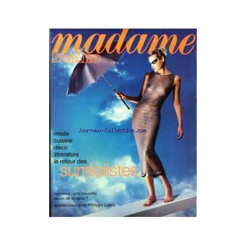 MADAME FIGARO du 02/05/1998 - MODE - CUISINE - DECO - LITTERATURE - LES SURREALISTES - HYPNOSE - PHILIPPE LABRO.