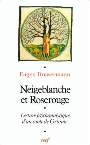 Neigeblanche et Roserouge : Lecture psychanalytique d'un conte de Grimm