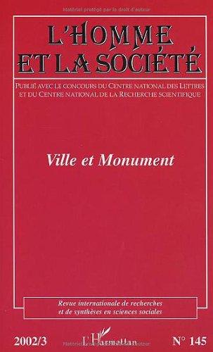 L'Homme et la Société, N° 145 : Ville et monument