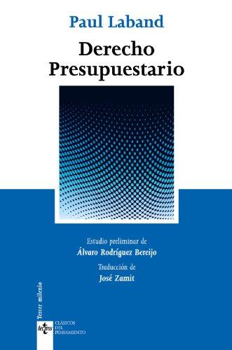 Derecho presupuestario (Clásicos - Clásicos Del Pensamiento) por Paul Laband