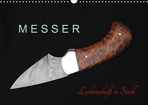Messer - Leidenschaft in Stahl (Wandkalender 2019 DIN A3 quer): Messer für Wildnis und Jagd, aber auch für die Vitrine (Monatskalender, 14 Seiten ) (CALVENDO Sport)