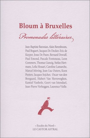 Bloum à Bruxelles. Promenades littéraires par Collectif