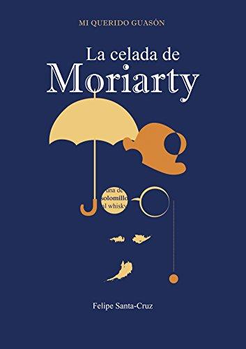 La celada de Moriarty (Mi querido Guasón nº 2)