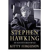 { STEPHEN HAWKING: AN UNFETTERED MIND (MACSCI) - GREENLIGHT } By Ferguson, Kitty ( Author ) [ Jan - 2012 ] [ Hardcover ]