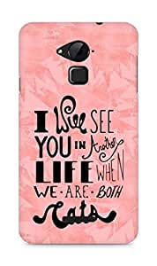 AMEZ i will see you in another life Back Cover For Coolpad Note 3