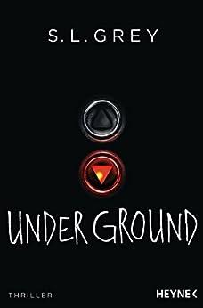 Under Ground: Thriller