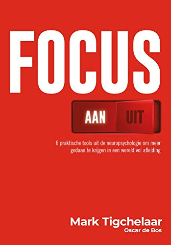Focus aan/uit (Dutch Edition)