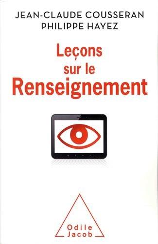 Leçons sur le renseignement par Jean-Claude Cousseran, Philippe Hayez