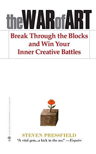 The War of Art: Break Through the Blocks and Win Your Inner Creative Battles -