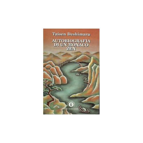 Autobiografia Di Un Monaco Zen