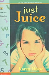 (Just Juice) By Hesse, Karen (Author) paperback Published on (11 , 1999)