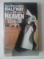Half-way to Heaven: Hidden Life of the Carthusians