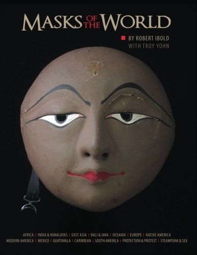 Masks of the World by Robert Ibold (2015-09-28)