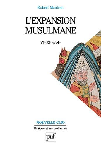Lire un L'expansion musulmane (VIIe-XIe siècle) pdf, epub