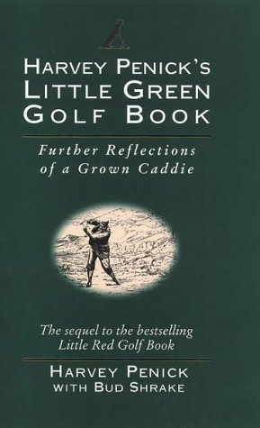 Harvey Penick's Little Green Golf Book por Harvey Penick