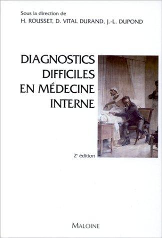 Diagnostics difficiles en mdecine interne