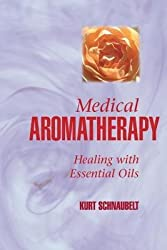 [MEDICAL AROMATHERAPY] by (Author)Schnaubelt, Kurt on May-20-99