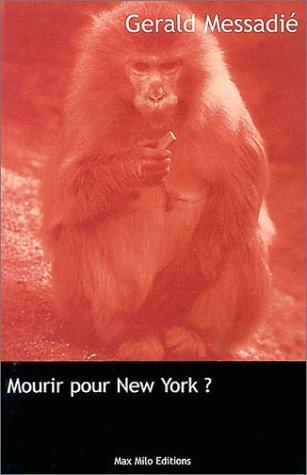 Mourir pour New-York ?