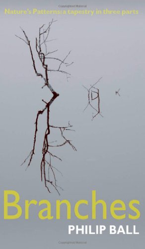 Branches: Nature's patterns: a tapestry in three parts