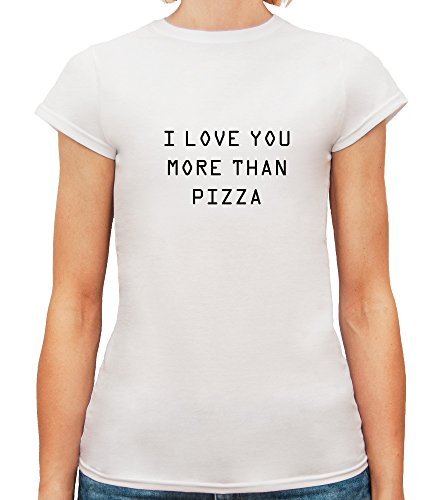 Mesdames T-Shirt avec I Love You More Than Pizza Funny Slogan Phrase imprimé. Blanc