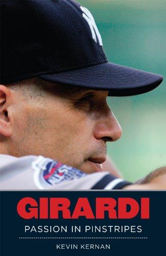 Girardi: Passion In Pinstripes (English Edition) -