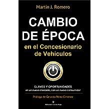 Cambio de Época en el Concesionario de vehículos: Claves y Oportunidades en un nuevo mercado, con un nuevo consumidor