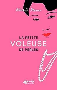 La petite voleuse de perles par Michèle Plomer