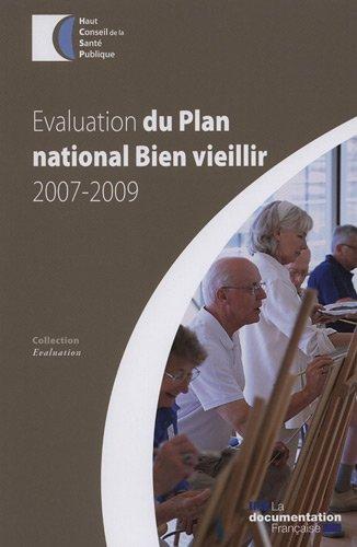 Evaluation du plan national: Bien vieillir