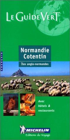 Normandie, Cotentin, îles Anglo-Normandes