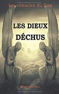 Les dieux déchus par Régis Moreau