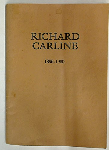 Richard Carline: 1896 - 1980.