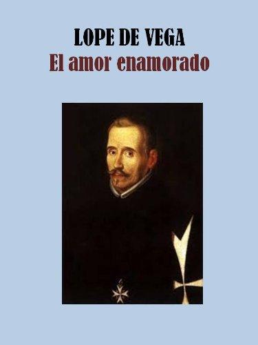 EL AMOR ENAMORADO